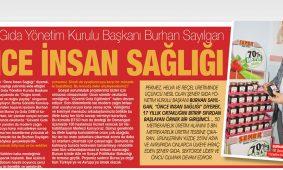 Şener Gıda Yönetim Kurulu Başkanı Burhan Sayılgan; Önce insan sağlığı